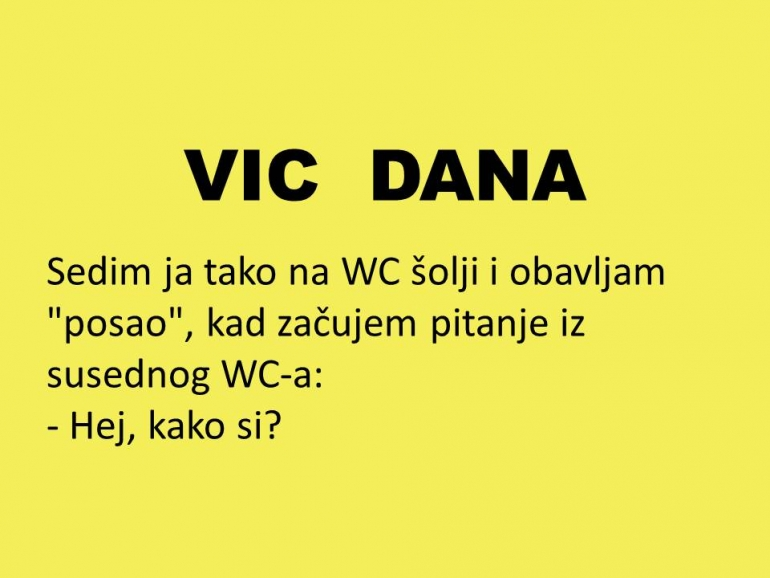 VIC: Priča iz WC-a